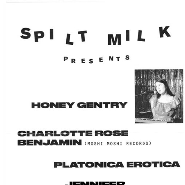 Spilt Milk pres. Honey Gentry at Sebright Arms promotional image