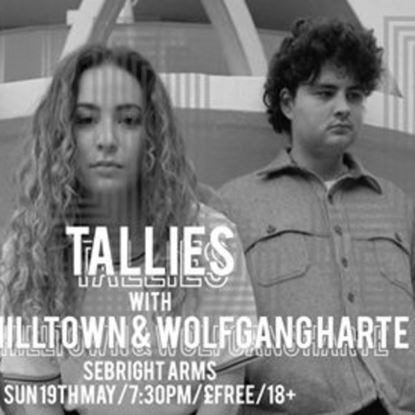 Dark Party pres Tallies / Sebright / 19 May at Sebright Arms promotional image
