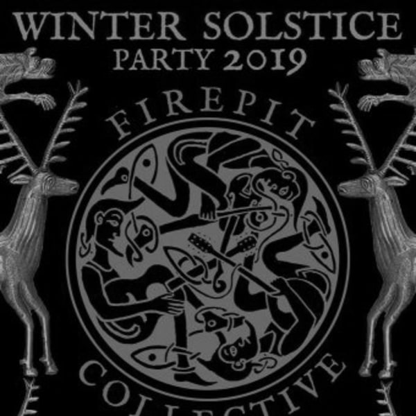 Firepit Collective Winter Solstice Party 2019 at New Cross Inn promotional image