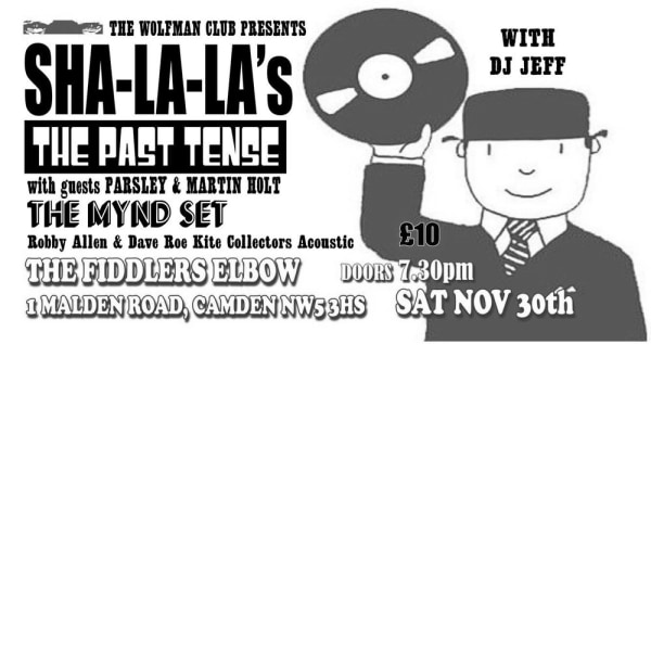 The Sha La La's & The Past Tense + The Mynd Set at The Fiddler's Elbow promotional image