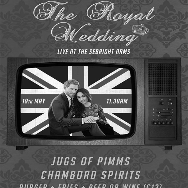 Sebright Arms Presents: The Royal Wedding at Sebright Arms promotional image