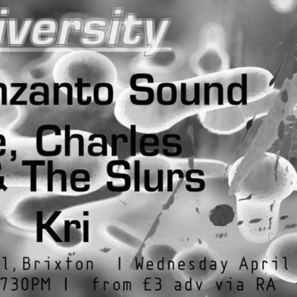 """Biodiversity"": Monzanto Sound + Me, Charles & The Slurs + Kri  at Windmill Brixton promotional image"