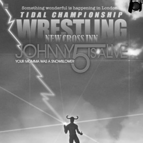 TCW: Johnny 5 is Alive! at New Cross Inn promotional image
