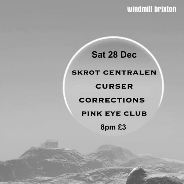 Skrot Centralen, Automotion, Pink Eye Club  at Windmill Brixton promotional image