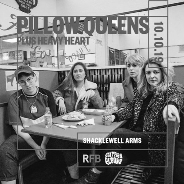 Egyptian Elbows x RFB Giveth: Pillow Queens at Shacklewell Arms promotional image