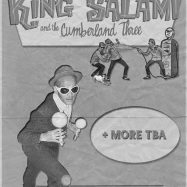 King Salami And The Cumberland Three at New Cross Inn promotional image