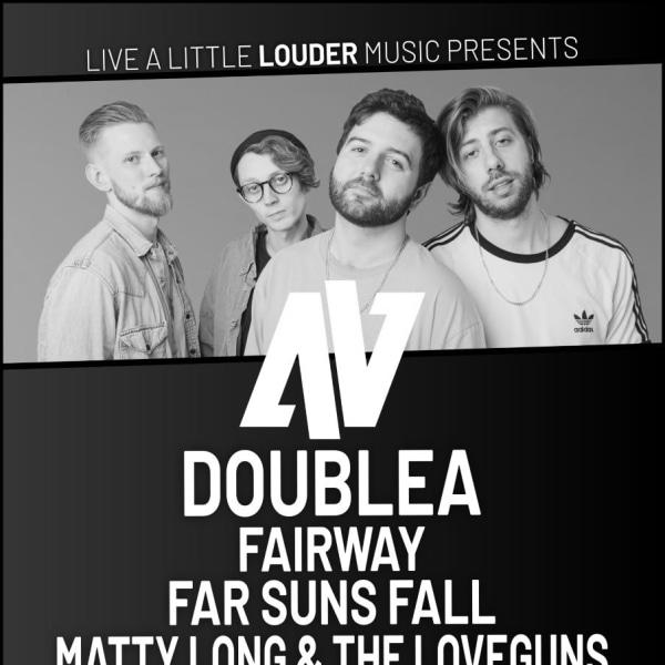 DoubleA + Fairway, Far Suns Fall, Matty Long & The LoveGuns LIVE at The Fiddler's Elbow promotional image