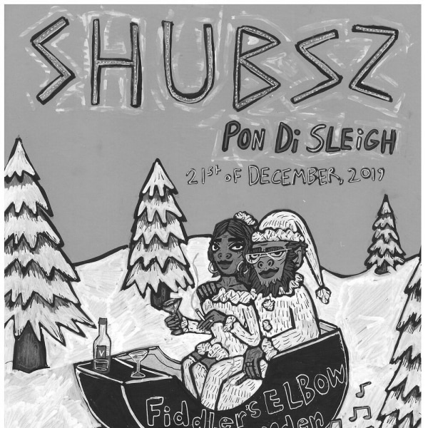 Shubsz | Pon Di Sleigh at The Fiddler's Elbow promotional image