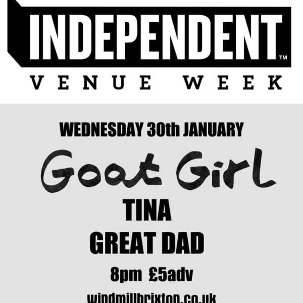 #IVW19 Day 3 - Goat Girl + Tina + Great Dad  at Windmill Brixton promotional image