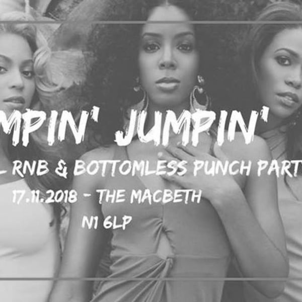 Jumpin' Jumpin' - Old Skool RnB & Free Alcohol Party at The Macbeth promotional image