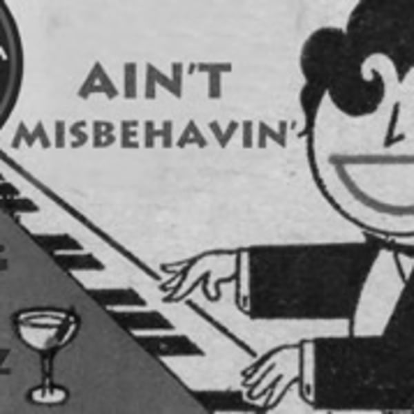 Ain't Misbehavin' - September 			 at Mascara Bar promotional image