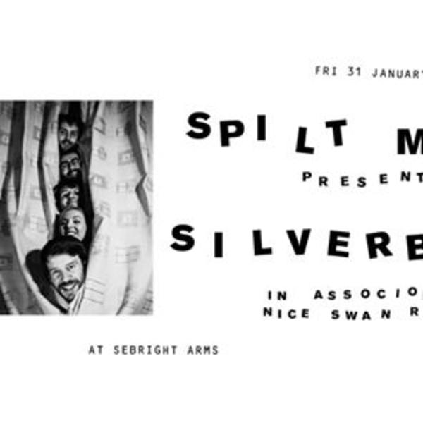 Spilt Milk pres. Silverbacks at Sebright Arms promotional image