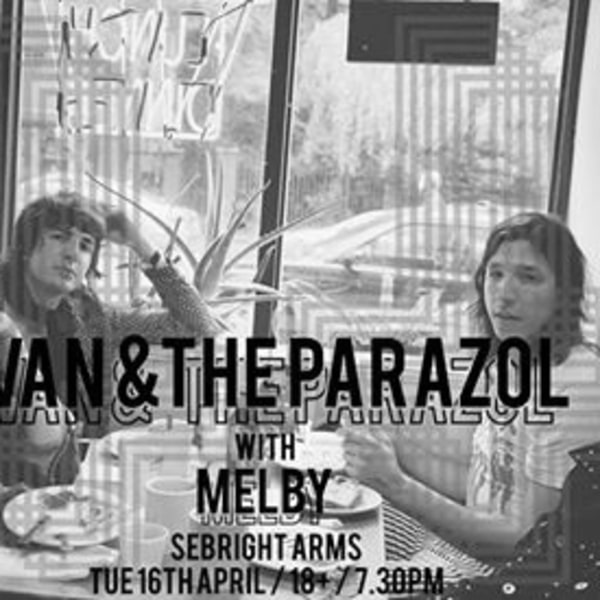 Dark Party pres Ivan & The Parazol / Melby / Sebright / 16 Apr at Sebright Arms promotional image