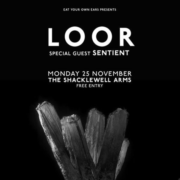 EYOE Presents: LOOR at The Shacklewell Arms (FREE ENTRY) at Shacklewell Arms promotional image