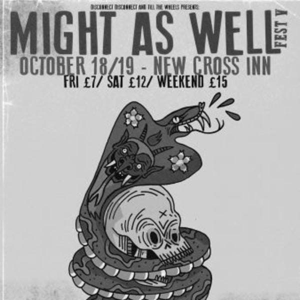 Might As Well Fest V at New Cross Inn promotional image