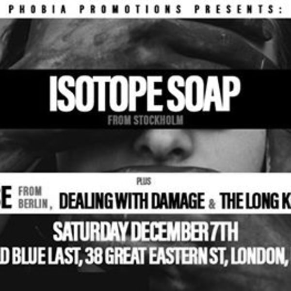 Isotope Soap, Pisse, Dealing With Damage, The Long Knives at The Old Blue Last promotional image