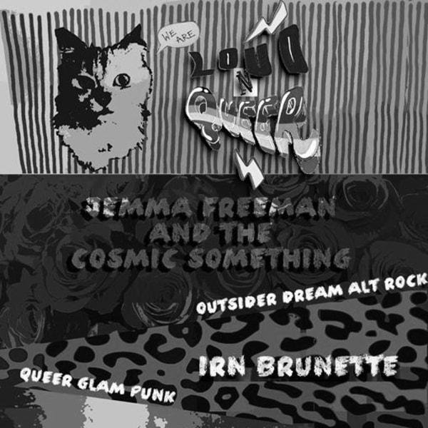 Loud n Queer! w/Jemma Freeman + the Cosmic Something at New River Studios promotional image