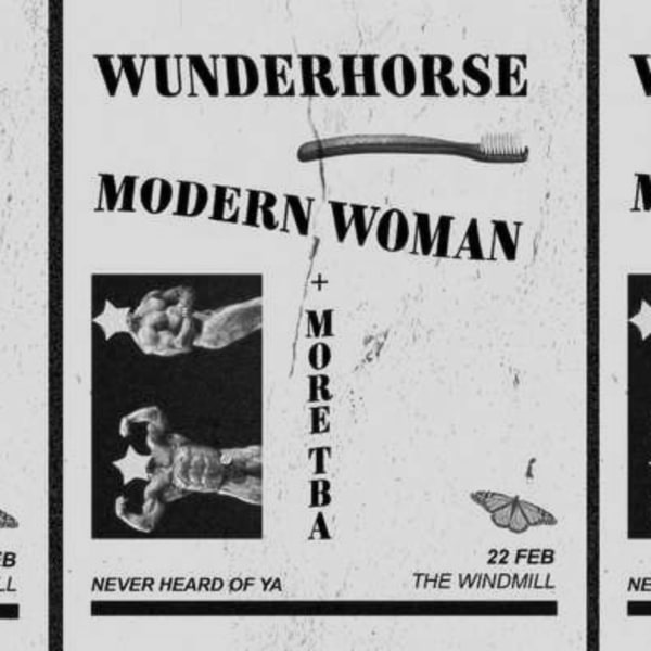 Wunderhourse, Modern Woman + more  at Windmill Brixton promotional image