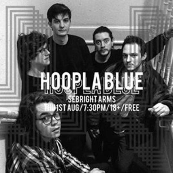 Dark Party pres Hoopla Blue / Sebright Arms / 1 Aug at Sebright Arms promotional image