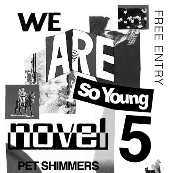 We Are So Young 5: NOV3L, Pet Shimmers, Lazarus Kane and more at The Old Blue Last promotional image
