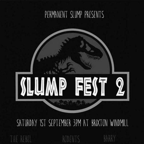 Slumpfest #2  at Windmill Brixton promotional image