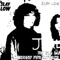 Slay Low pres Jealous / OBL / 14 Oct at The Old Blue Last promotional image