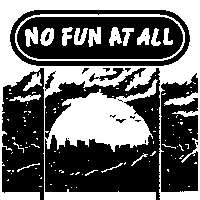 No Fun At All at New Cross Inn promotional image