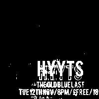 Dark Party pre HYYTS / OBL / 12 Nov at The Old Blue Last promotional image