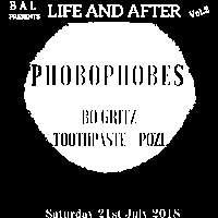 Phobophobes, Bo Gritz, Toothpaste, POZi  at Windmill Brixton promotional image