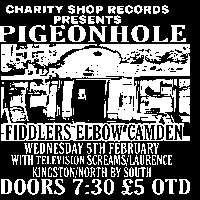 CHARITY SHOP RECORDS PRESENTS:  Pigeonhole + Television Screams + Laurence Kingston  at The Fiddler's Elbow promotional image