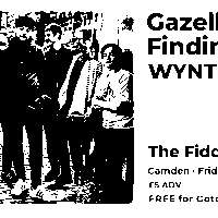 Gotobeat presents Gazelle, Finding Aurora, WYNT in Camden at The Fiddler's Elbow promotional image