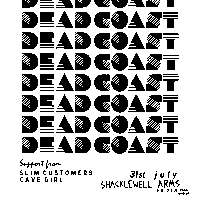 Clockwork W/ Dead Coast, Slim Customers, Cave Girl at Shacklewell Arms promotional image