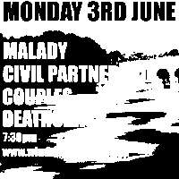 Malady, Civil Partnership, Couples, Deathcrash  at Windmill Brixton promotional image