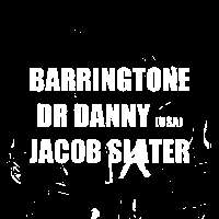Dr Danny, Barringtone, Jacob Slater  at Windmill Brixton promotional image