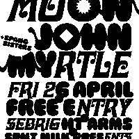 Spilt Milk pres. Honey Moon / Spang Sisters / John Myrtle at Sebright Arms promotional image