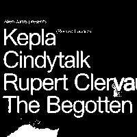 Alien Jams w/ Kepla, Cindytalk, Rupert Clervaux, The Begotten at New River Studios promotional image