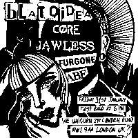 Hardcore Punx attack! Blatoidea / Core / Jawless / Furgone / ABE at The Unicorn promotional image
