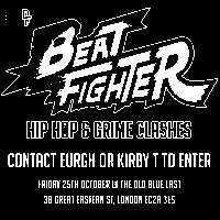 Don't Flop: Beat Fighter [Free Entry] at The Old Blue Last promotional image