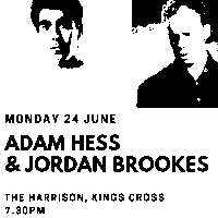Edinburgh Previews: Adam Hess & Jordan Brookes at The Harrison promotional image
