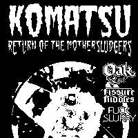 Komatsu - Return of the Mothersludgers Tour at The Macbeth promotional image