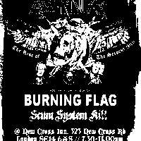 SLS present: Axegrinder / Burning Flag / Scum System Kill at New Cross Inn promotional image