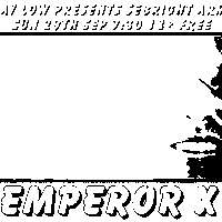 Slay Low pre Emperor X / Sebright / 29 Sept at Sebright Arms promotional image