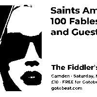 Gotobeat presents Saints Among Us and 100 Fables at The Fiddler's Elbow promotional image