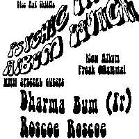 Psychic Lemon Album Launch with Dharma Bum and Roscoe Roscoe at Shacklewell Arms promotional image