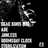 Dead Kiwis, Abe, Jawless, Doomsday Clock, Sterilization  at Windmill Brixton promotional image