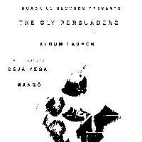 Roadkill: The Sly Persuaders album launch w/ Déjà Vega & Mangö at Shacklewell Arms promotional image