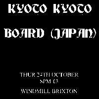 Josef Kurtz, Kyoto Kyoto, Board  at Windmill Brixton promotional image