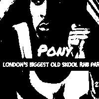 Pony - Old Skool RnB, HipHop, Dancehall  at The Macbeth promotional image