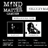 Mind Over Matter: Skinnyman, Jaz Kahina, Big Scoop + Open Mic at The Fiddler's Elbow promotional image