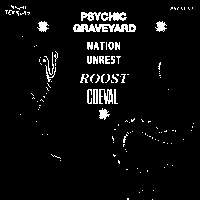 Psychic Graveyard + Nation Unrest + Roost + Coeval (Free Entry) at Shacklewell Arms promotional image